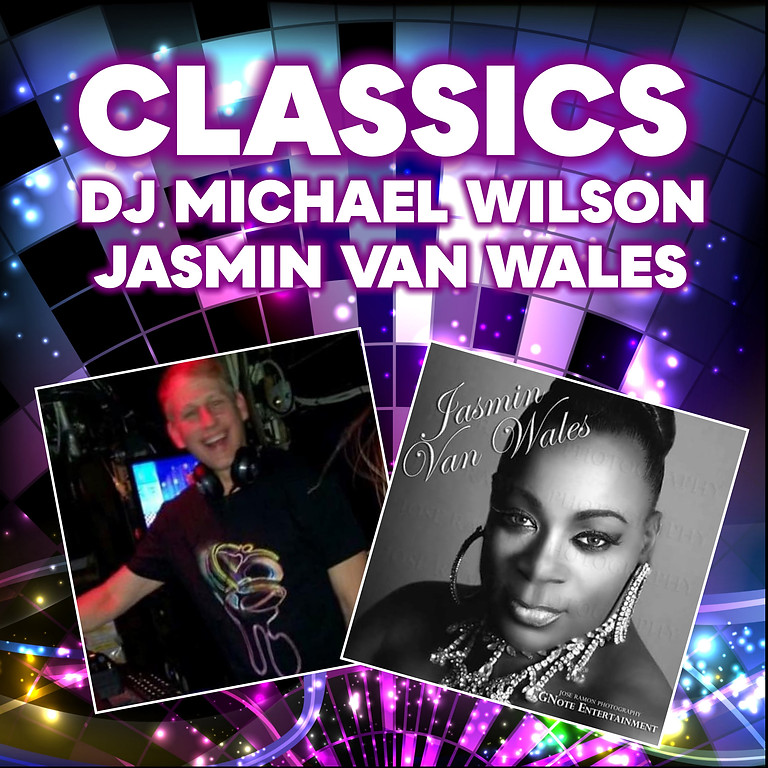 Tuesday Classics with DJ Michael Wilson & Jasmin Van Wales