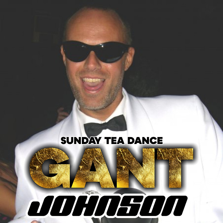 Sunday Tea Dance with DJ Gant Johnson