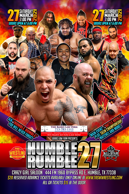 """""""HUMBLE RUMBLE 27"""" - 1st Row Reserved Ticket"""