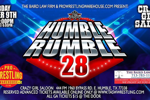 """""""HUMBLE RUMBLE 28"""" - 1st Row Reserved Ticket"""