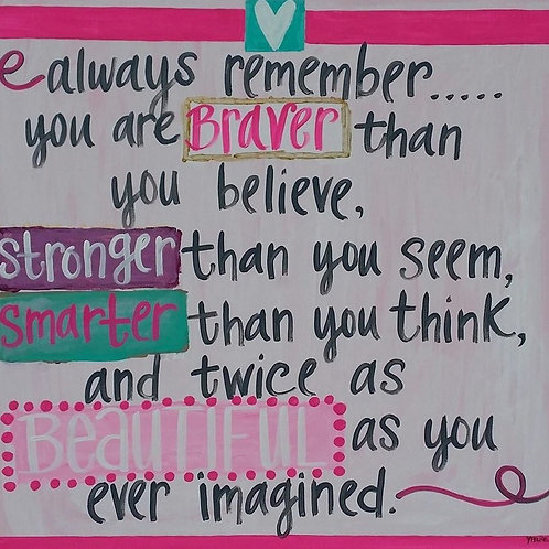 """Always remember..."" print or notecard"