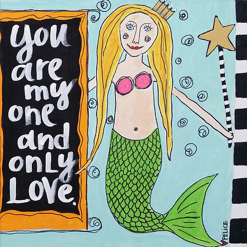 """""""You are my one and only love."""" print or notecard"""