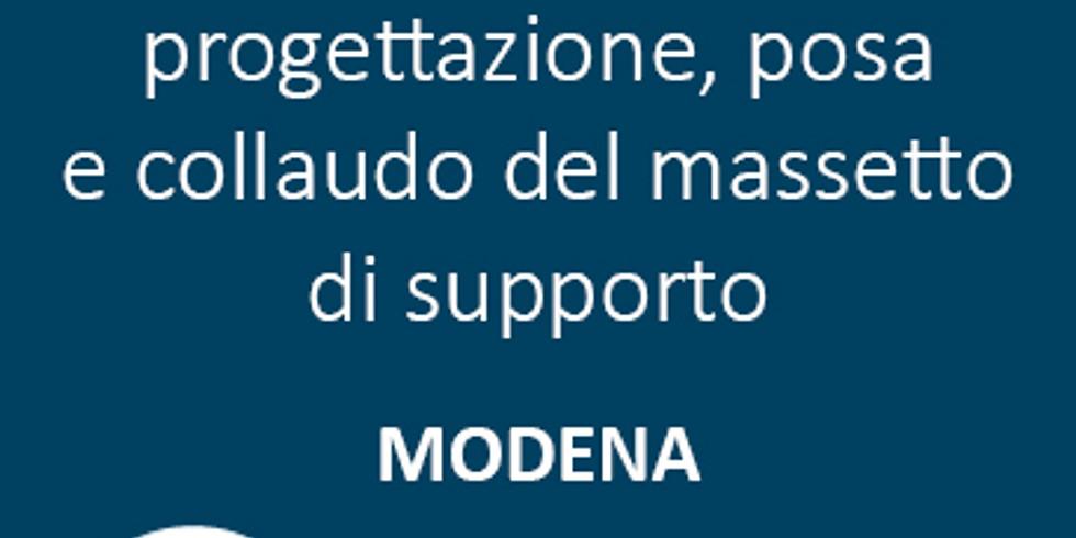 Modena - Gli aspetti essenziali per una corretta progettazione, posa e collaudo del massetto di supporto