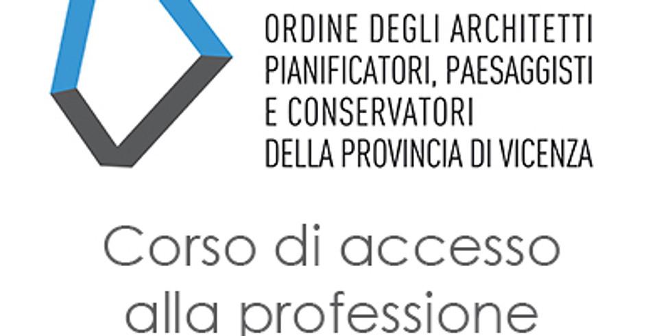 VICENZA - Corso di accesso alla professione. Le professionalità e i contesti normativi in cui si opera parte 1