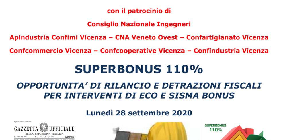 Superbonus 110% opportunità di rilancio e detrazioni fiscali per interventi di eco e sisma bonus