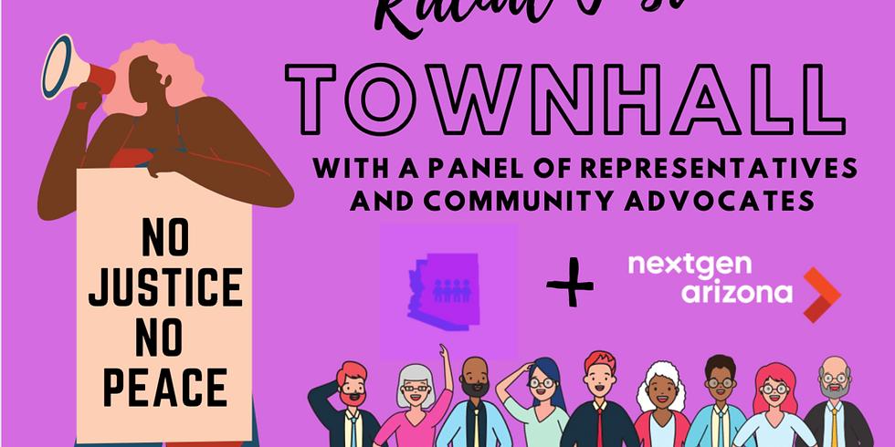 Racial Justice Townhall with NextGen Arizona