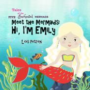 Meet the Mermaids: Hi, I'm Emily