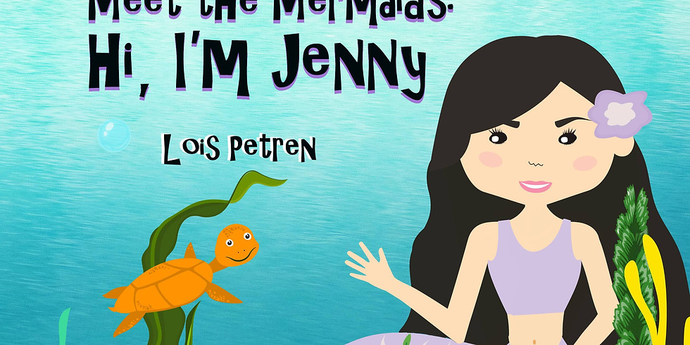 """Join us for a sneak preview of our new book, """"Meet the Mermaids: Hi, I'm Jenny"""