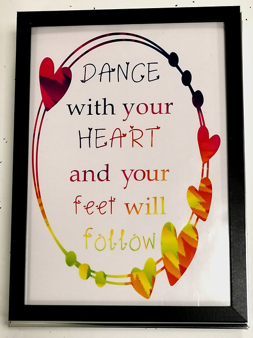 'Dance with your heart' Rainbow Print