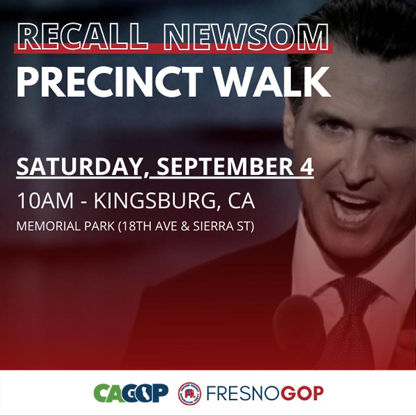 Recall Newsom Precinct Walk - Kingsburg