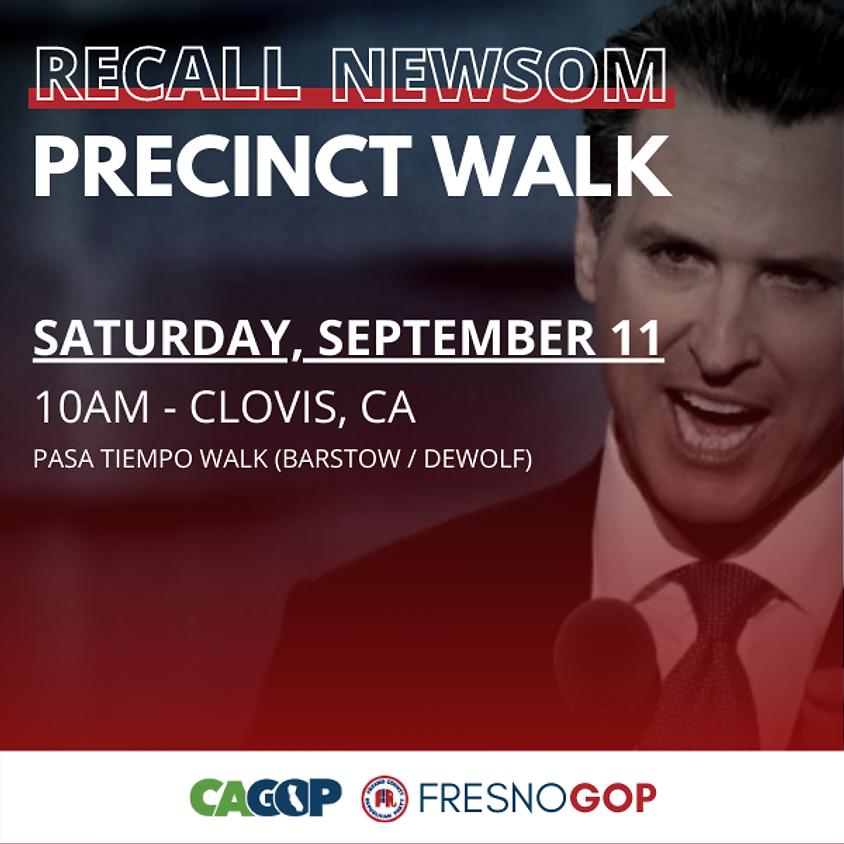 Recall Newsom Precinct Walk - Clovis 9/11