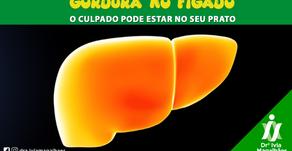 Gordura no fígado: o culpado pode estar no seu prato