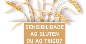 Sensibilidade ao trigo ou ao glúten