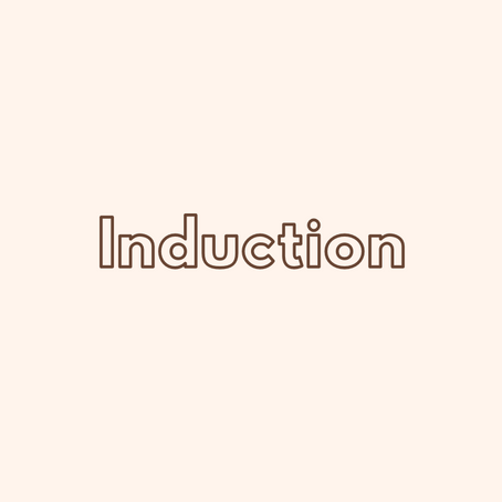 Induction - What? Why? How?