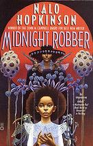 Nalo Hopkinson_2000_Midnight Robber.jpg