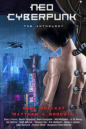 Neo Cyberpunk: The Anthology