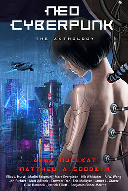 Neo Cyberpunk: The Anthology