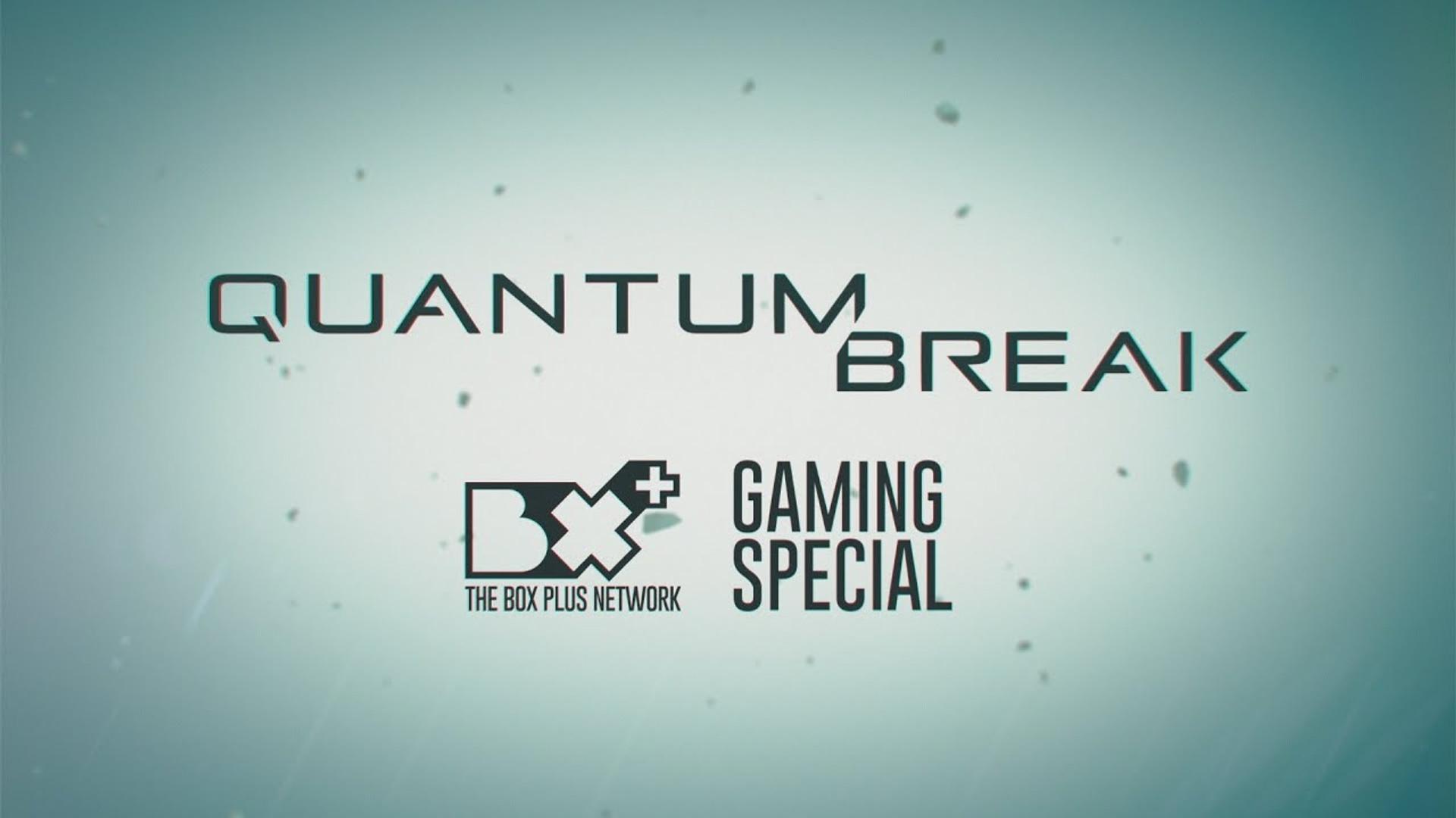 Quantum Break - TV Doc