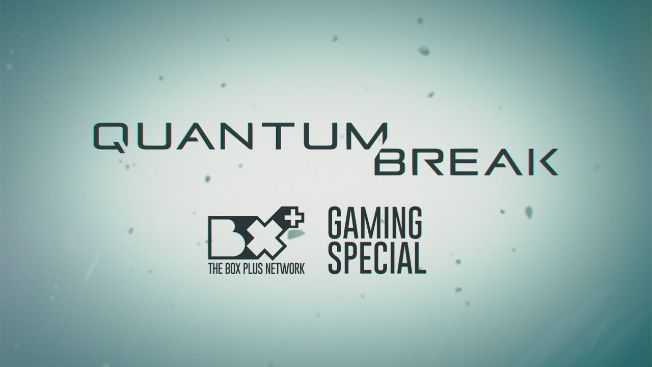 Quantum Break - TV Doc