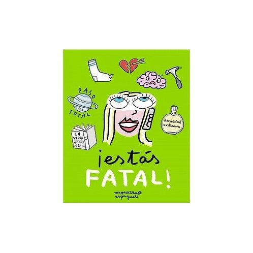 Estas fatal! de Monstruo Espagueti