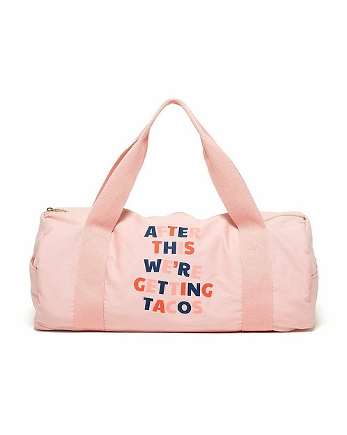 Work It Out Gym Bag -After This We're Getting Tacos