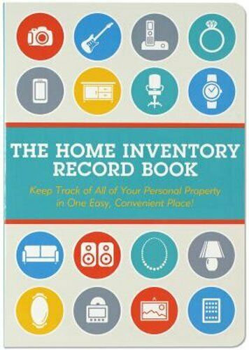 Home Inventory Record Book (Keep Track of Your Personal Property)