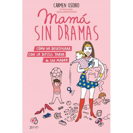 Mama sin dramas de Carmen Osorio