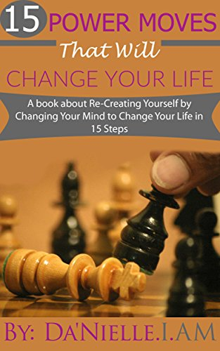 """""""15 Power Moves That Will Change You"""