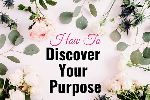 Discover Your Purpose Workbook