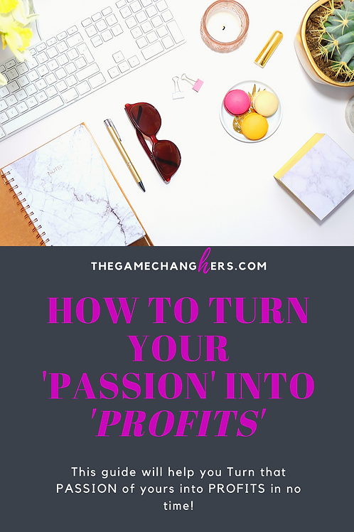 Turning Your Passion into Profits E-Book