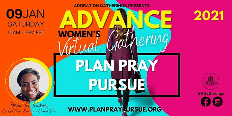 """Adoration Gatherings """"Plan Pray Pursue 2021"""""""