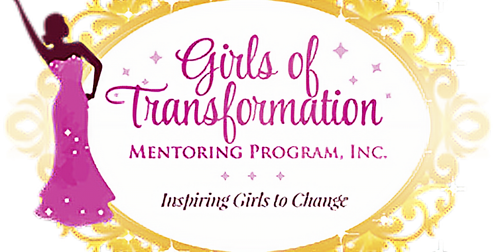 Girls of Transformation Mentoring Program
