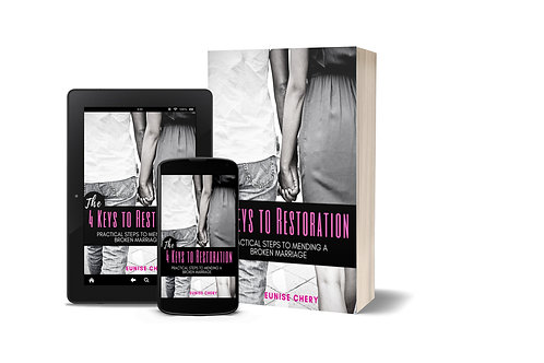The 4 Keys to Marriage Restoration: Practical Steps to Mending a Broken Marriage