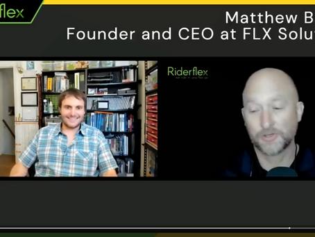 FLX Founder Matthew Bilsky Interviewed on  Riderflex