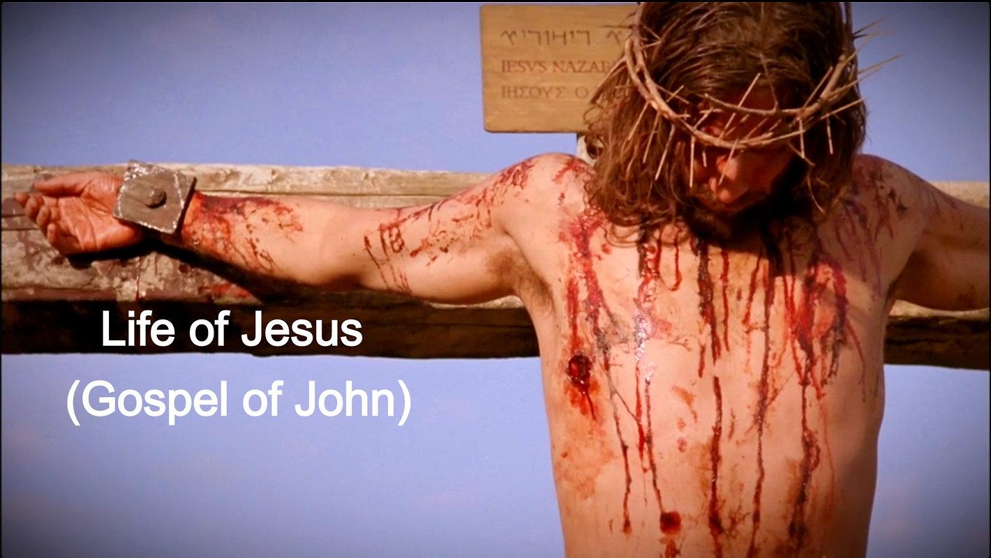 Life of Jesus (Gospel of John)