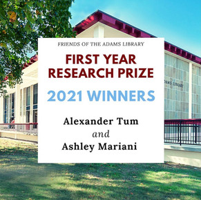 Friends of the Adams Library announce First Year Research Prize winners