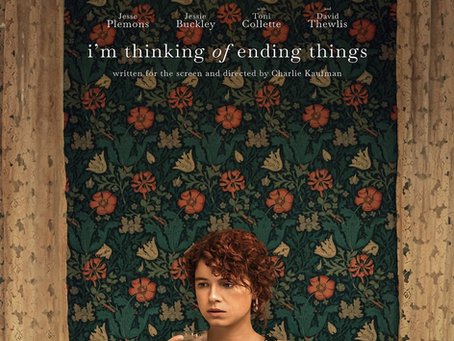 I'm Thinking of Ending Things: Movie Review