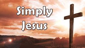 Simply Jesus Series Picture.jpg