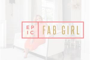 Epic Fab Girl
