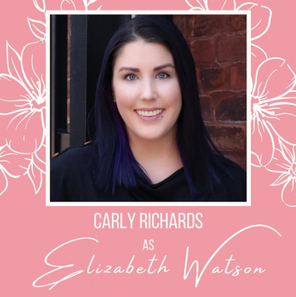 """This is Carly's first show with Theatre Bacchus and she couldn't be more excited to be playing the ever-chatty Elizabeth! Previous acting credits include Mary, the blue fairy in BOTG's """"Sleeping Beauty – a Holiday Pantomime"""", Ensemble roles in """"Footloose"""", """"The Drowsy Chaperone"""", and """"The Little Mermaid – a Holiday Pantomime"""". She is very thankful to Lana for the opportunity to be a part of such a talented cast!"""