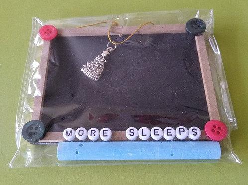 More Sleeps Chalk Board
