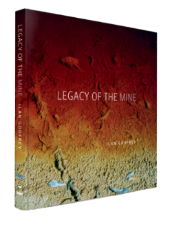 Legacy of the Mine I Book I Signed (First Edition)