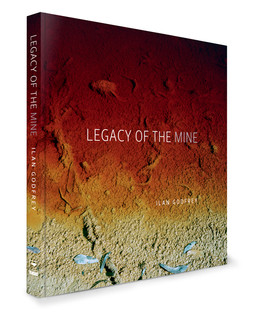 LEGACY OF THE MINE _ BOOK _ (SIGNED FIRST EDITION)