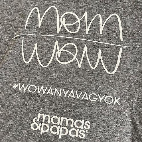 MOMWOW X MAMAS & PAPAS #WOWANYAVAGYOK PÓLÓ