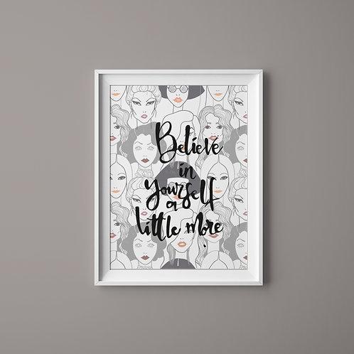 Believe (fekete-fehér)