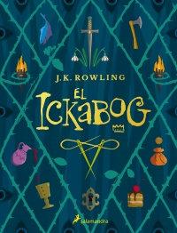 El ickabog -  J.K. Rowling