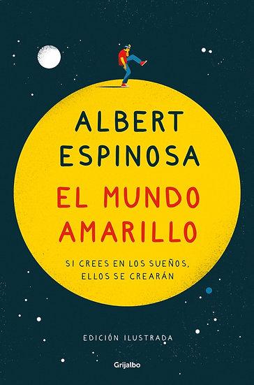 El mundo amarillo - Albert Espinosa