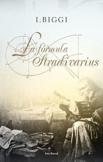 La fórmula Stradivarius - I. Biggi