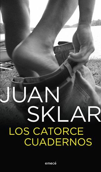 Los catorce cuadernos - Juan Sklar