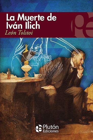 La muerte de Iván Ilich - Tolstói